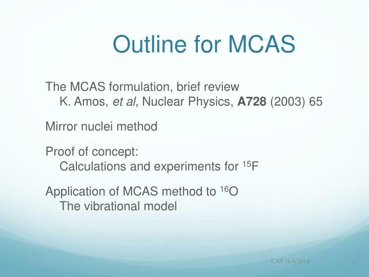 Outline for MCAS