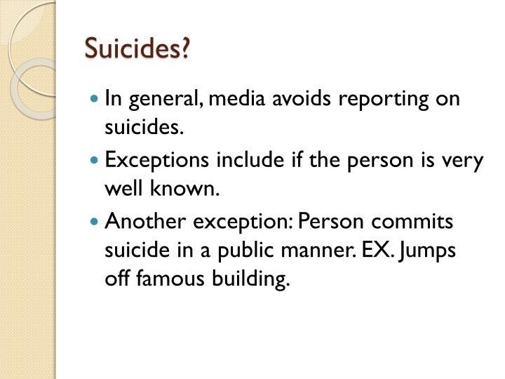Suicides?