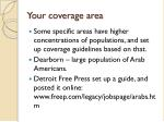 your coverage area