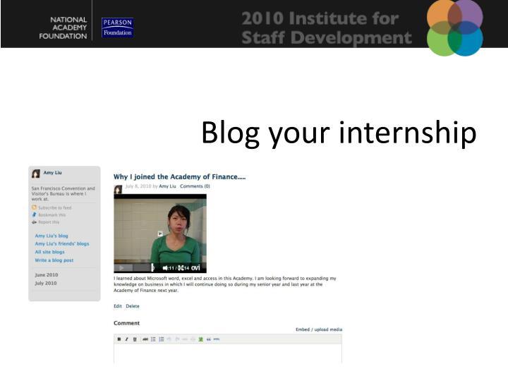 Blog your internship