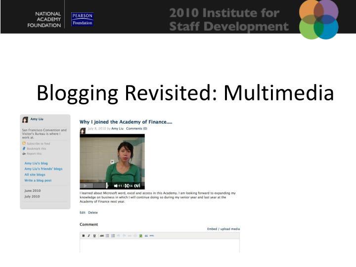 Blogging Revisited: Multimedia