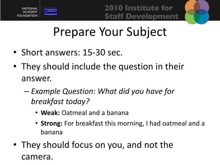 Prepare Your Subject