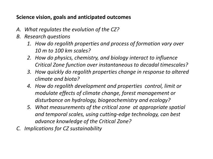 Science vision, goals and anticipated outcomes