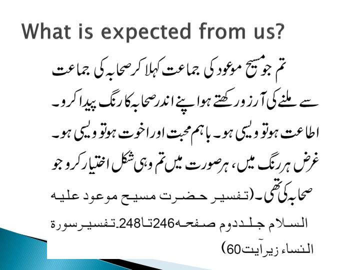 What is expected from us?