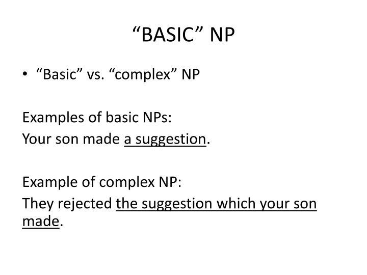 """""""BASIC"""" NP"""