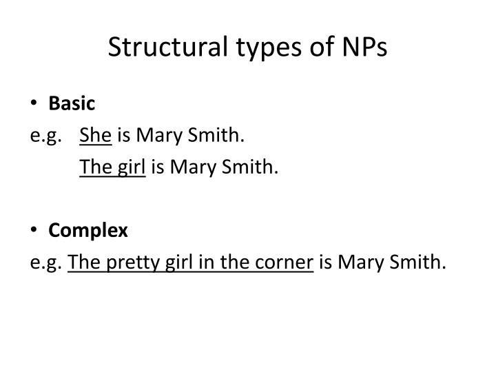 Structural types of NPs