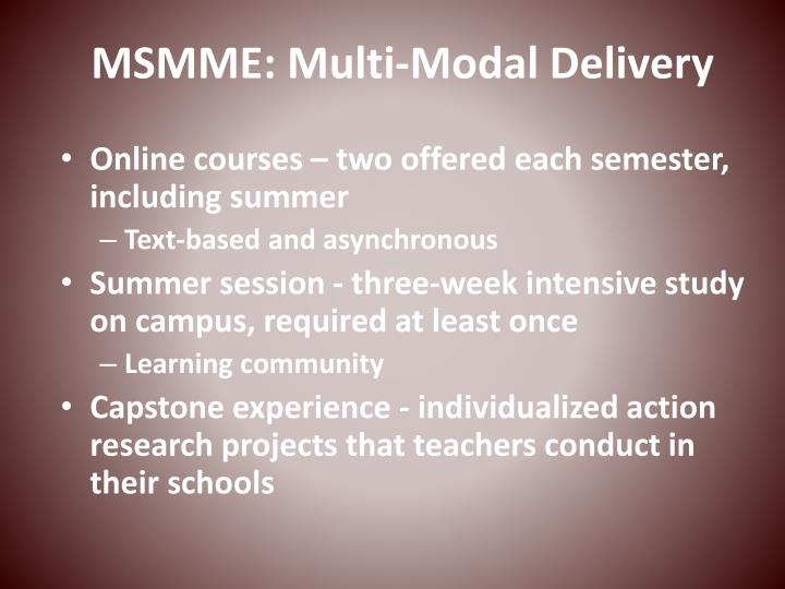 MSMME: Multi-Modal Delivery