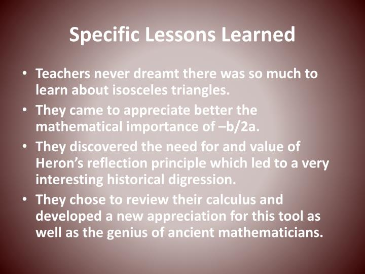 Specific Lessons Learned