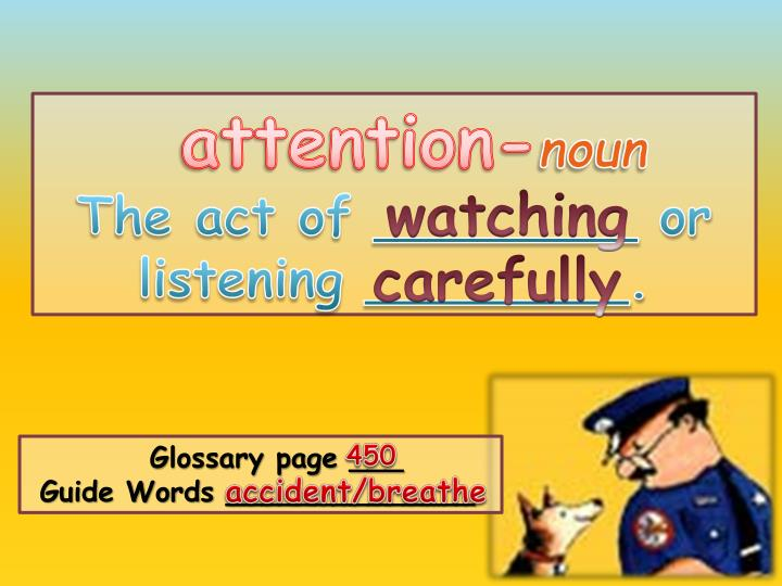 attention-