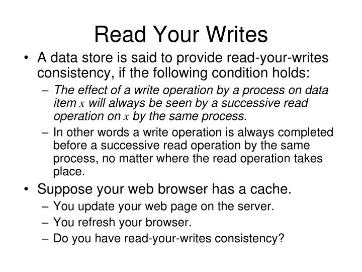 Read Your Writes
