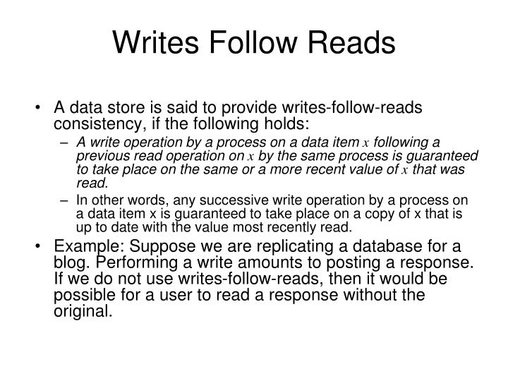 Writes Follow Reads
