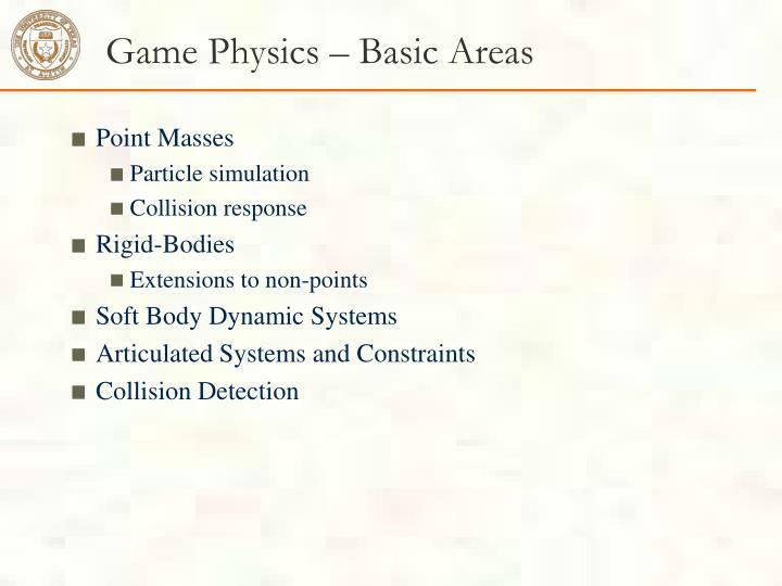 Game Physics – Basic Areas
