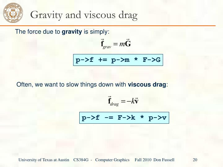 Gravity and viscous drag