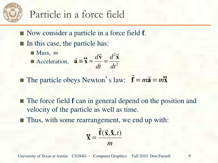 Particle in a force field