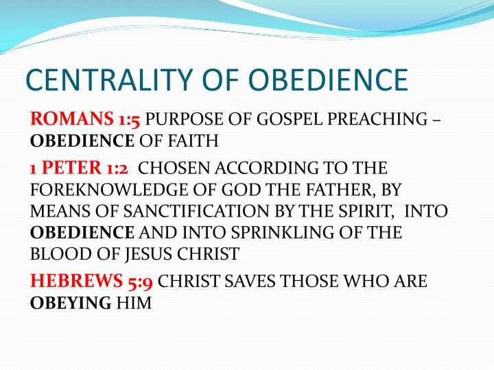 CENTRALITY OF OBEDIENCE