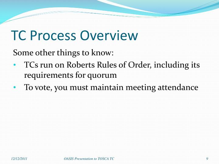 TC Process Overview