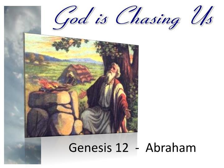 Genesis 12  -  Abraham