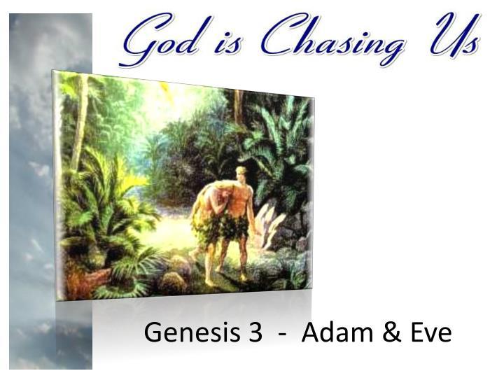 Genesis 3  -  Adam & Eve