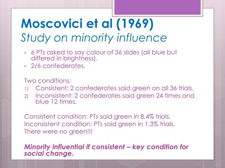 Moscovici et al (1969)
