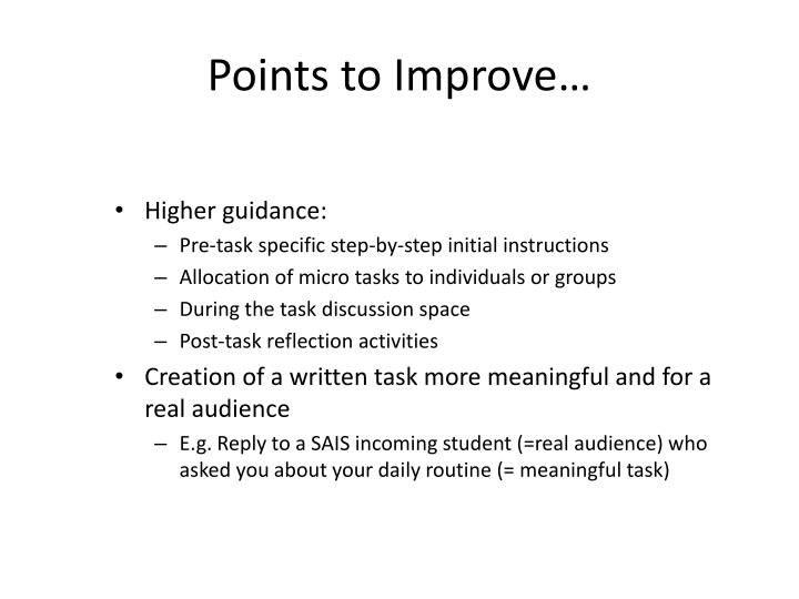 Points to Improve…