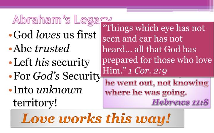 """Things which eye has not seen and ear has not heard… all that God has prepared for those who love Him."""
