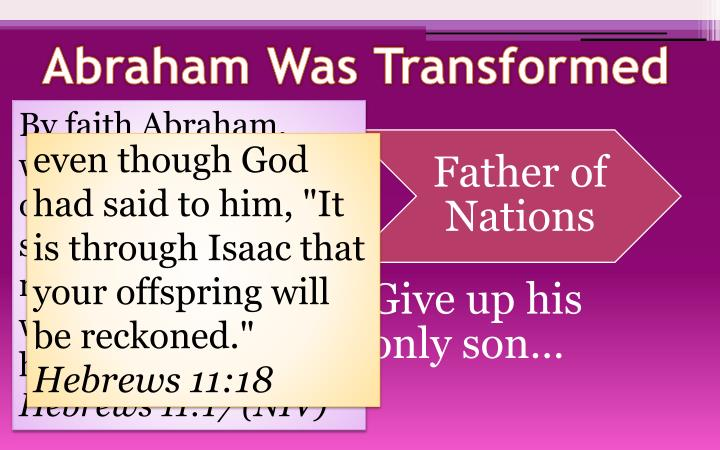 Abraham Was Transformed