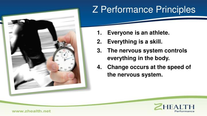 Z Performance Principles