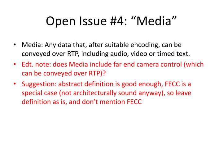"Open Issue #4: ""Media"""