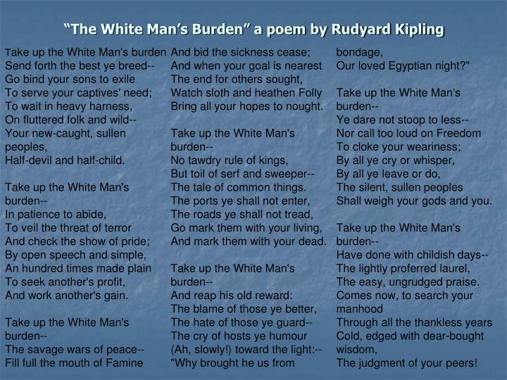 """The White Man's Burden"" a poem by Rudyard Kipling"
