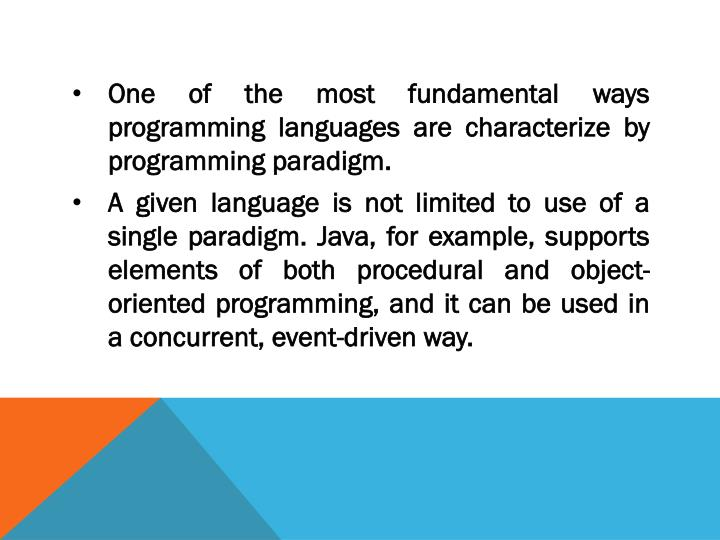 One of the most fundamental ways programming languages are