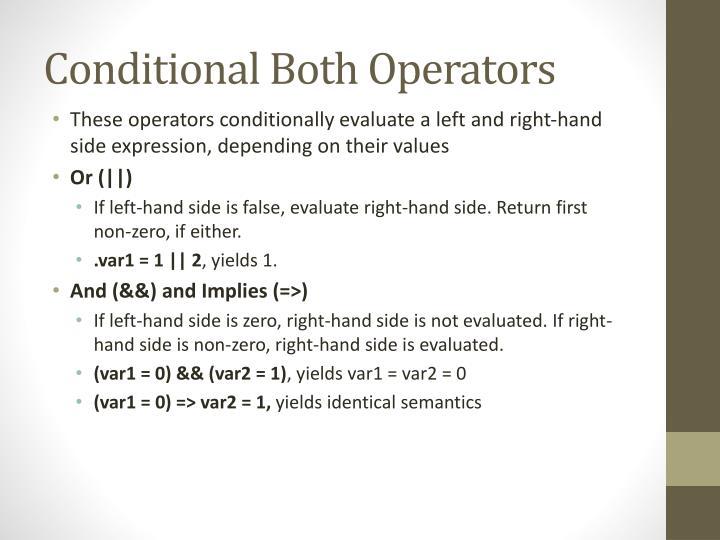 Conditional Both Operators