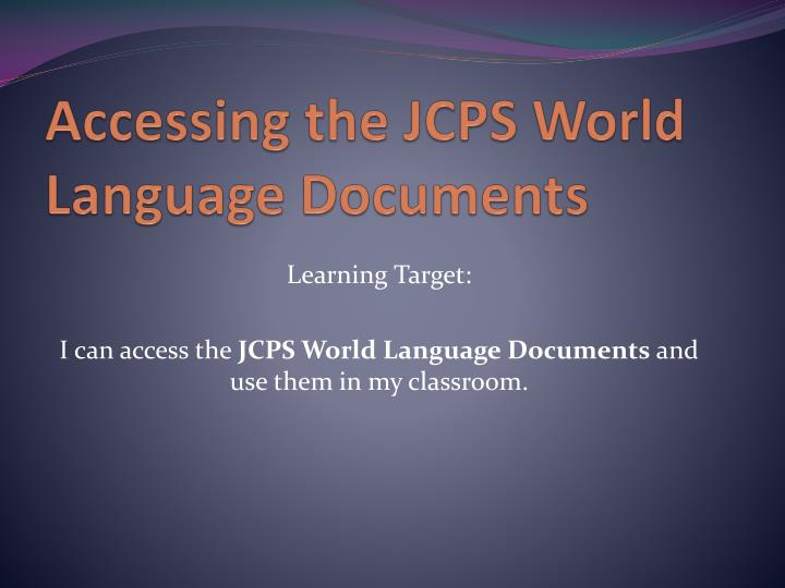 Accessing the JCPS World Language Documents