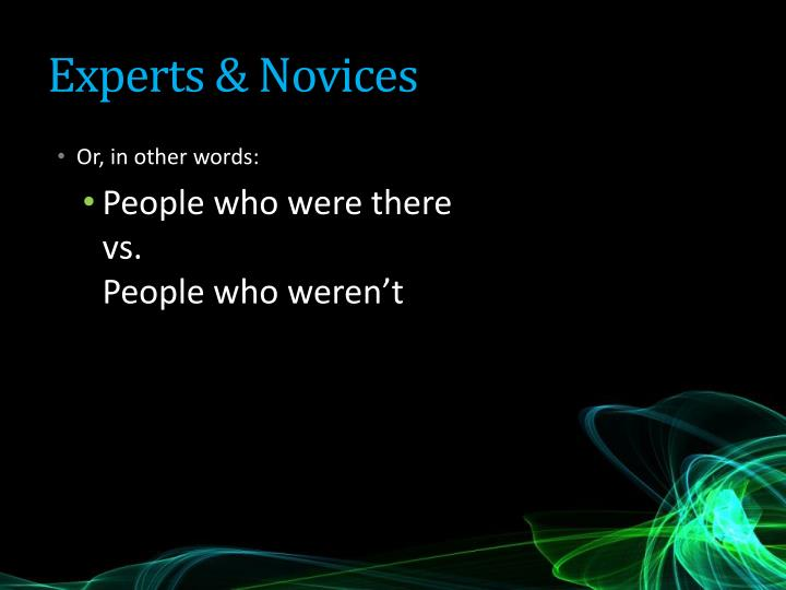 Experts & Novices