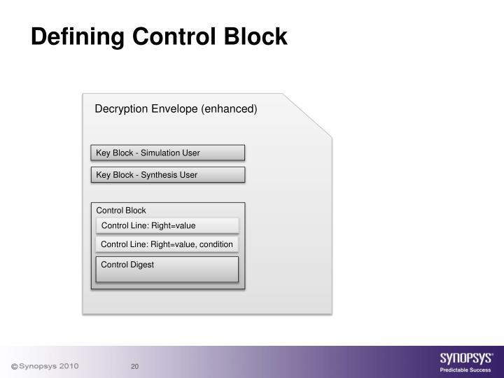 Defining Control Block
