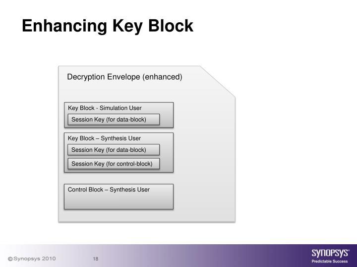 Enhancing Key Block
