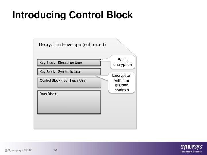 Introducing Control Block