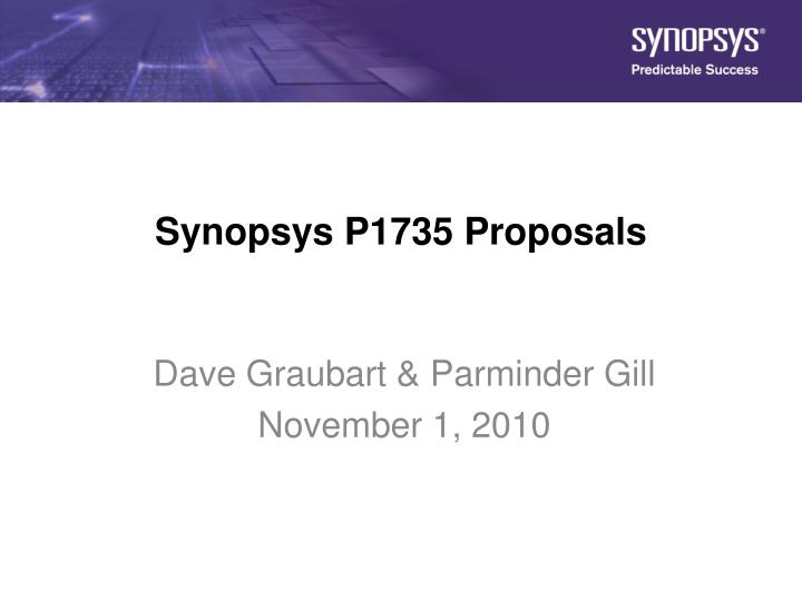 Synopsys p1735 proposals