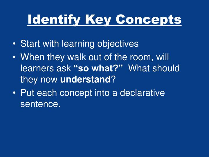 Identify Key Concepts