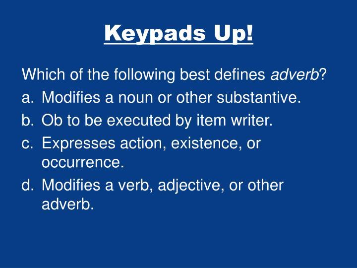 Keypads Up!