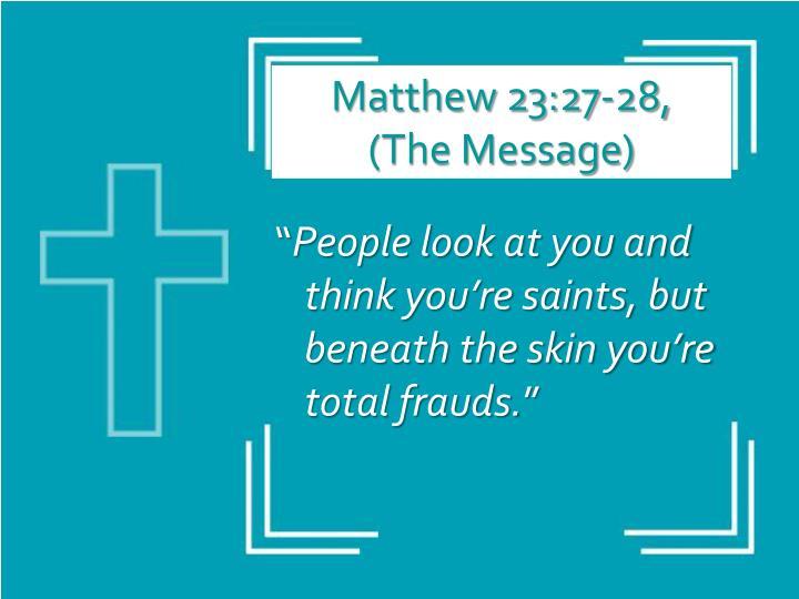 Matthew 23:27-28