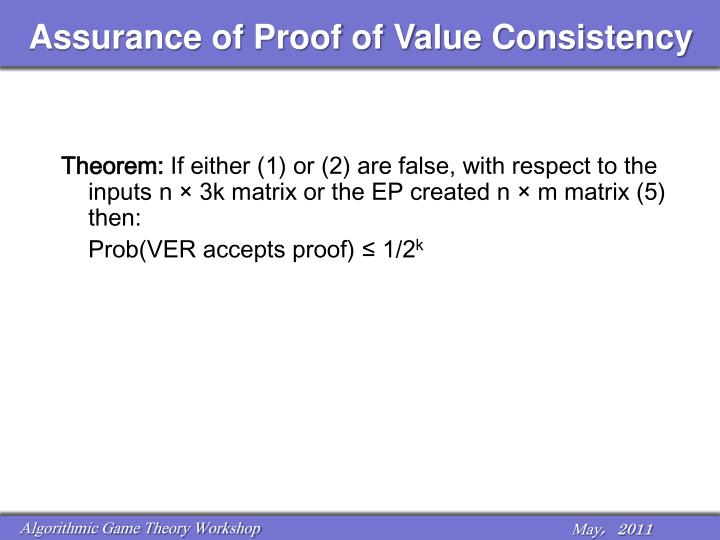 Assurance of Proof of Value Consistency