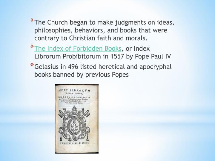 The Church began