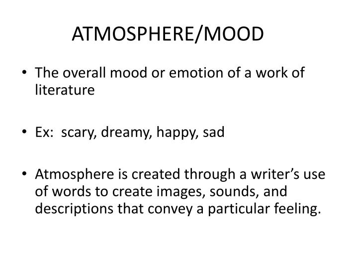ATMOSPHERE/MOOD