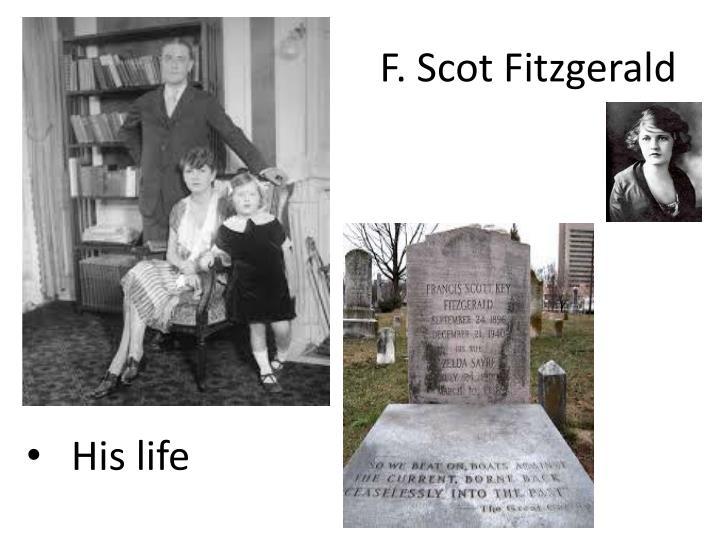 F. Scot Fitzgerald