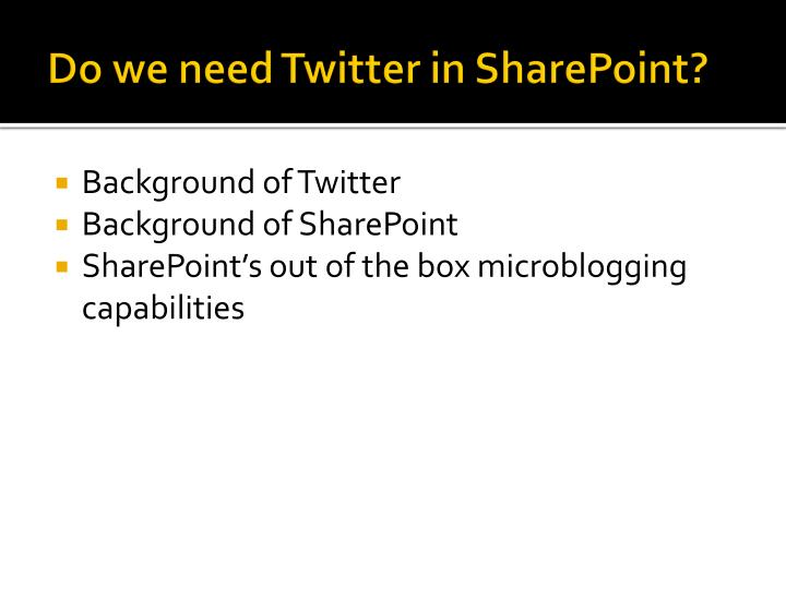 Do we need Twitter in SharePoint?