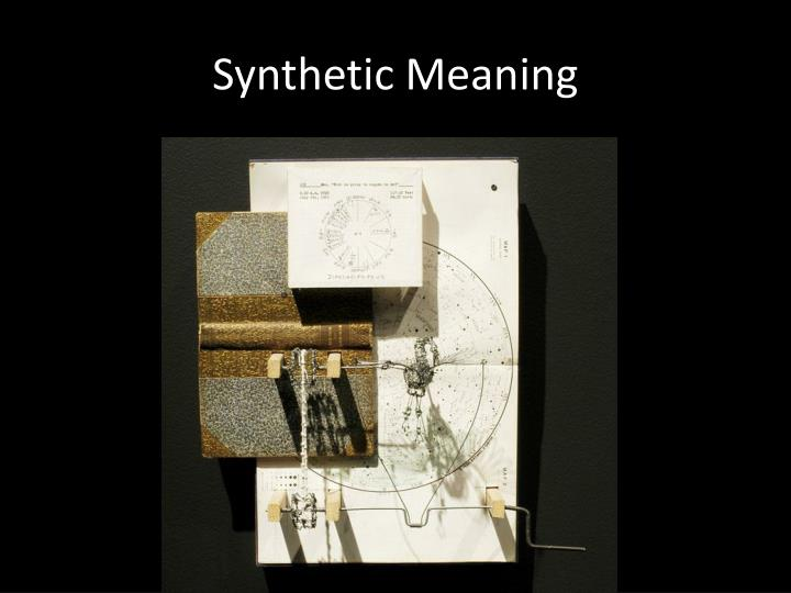 Synthetic Meaning