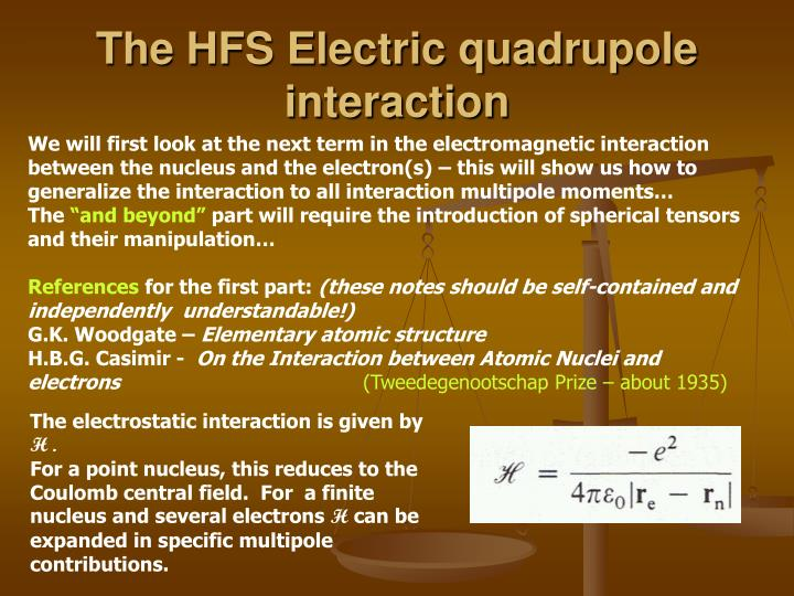 The HFS Electric quadrupole interaction