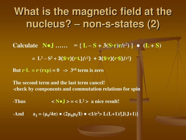 What is the magnetic field at the nucleus? – non-s-states (2)