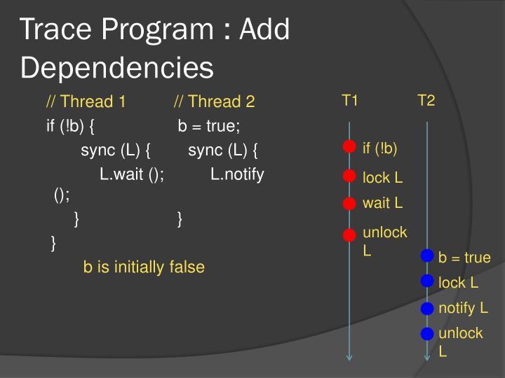 Trace Program : Add Dependencies