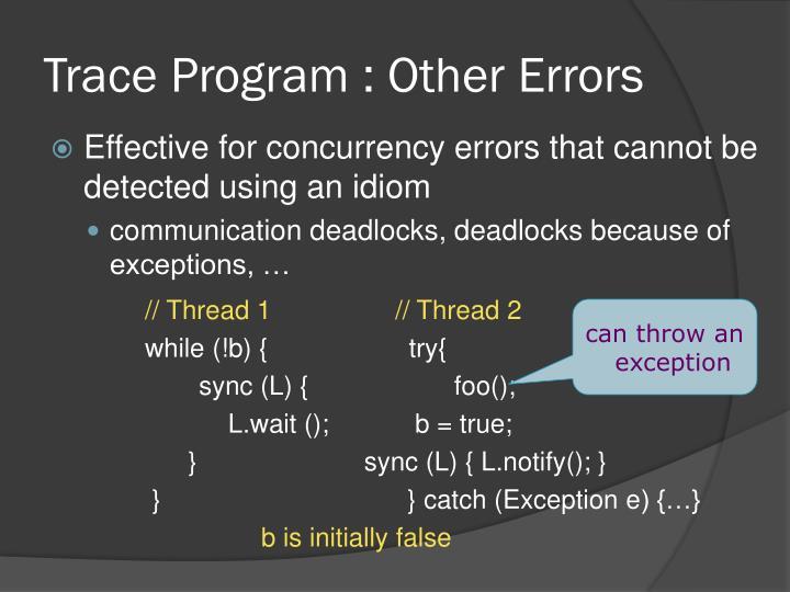 Trace Program : Other Errors
